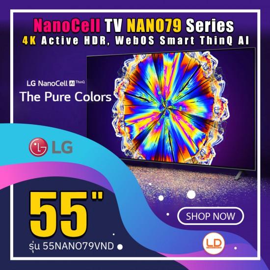 LG 55 นิ้ว NanoCell รุ่น 55NANO79TND NANO79 Series, 4K Active HDR, WebOS Smart ThinQ AI