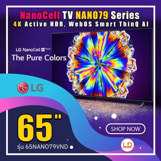 LG 65 นิ้ว NanoCell รุ่น 65NANO79TND NANO79 Series, 4K Active HDR, WebOS Smart ThinQ AI